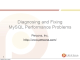 UC2010 Diagnosing and Fixing MySQL Performance Problems
