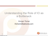 UC2010 Understanding the Role of IO As a Bottleneck