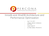 O'Reilly MySQL Conference and Expo, April 11-14, 2011: Innodb and XtraDB Architecture and Performance Optimization