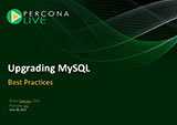 Upgrading MySQL: Best Practices