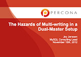 The Hazards of Multi-writing in a Dual-Master Setup