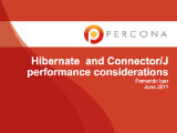 Percona Webinar, July 09, 2011: Hibernate and Connector/J Tuning