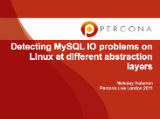 Detecting MySQL IO problems on Linux at different abstraction layers