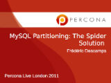 MySQL Partitioning: The Spider Solution