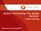MySQL Partitioning: The Spider Solution