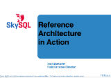 The SkySQL Reference Architecture in Action